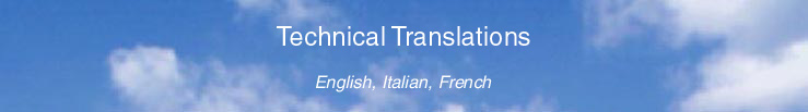 Technical Translations - English, Italian, French